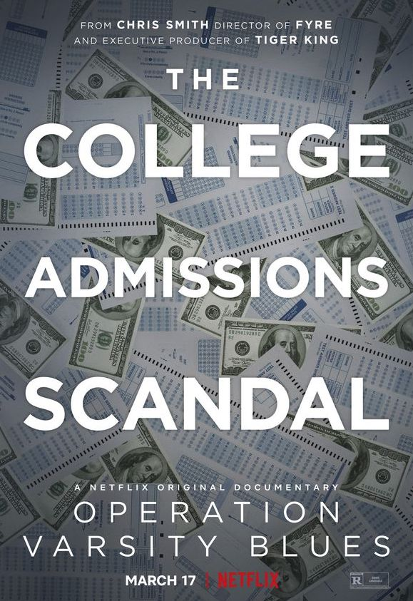 College corruption: Operation Varsity Blues: College Admissions Scandal's release poster.        Photo credit: Netflix
